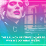 Drag Universe; An Introduction